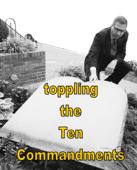 toppling the ten commandments