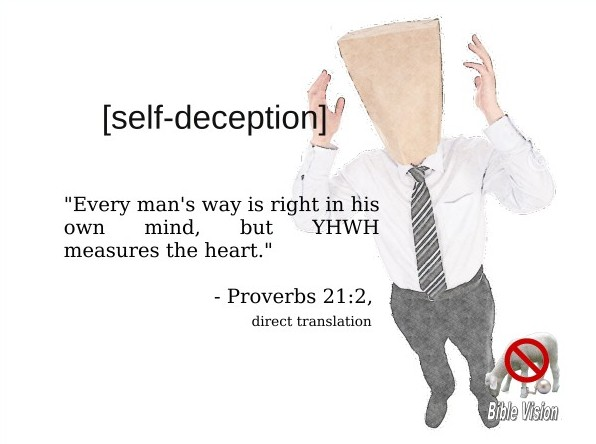 self-deception-Proverbs-21-2
